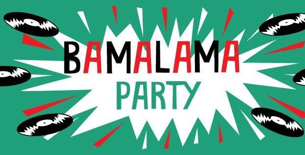 Bamalama Party